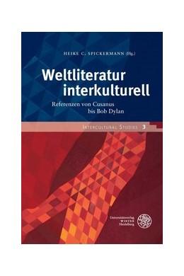 Abbildung von Spickermann | Weltliteratur interkulturell | 1. Auflage | 2015 | 3 | beck-shop.de