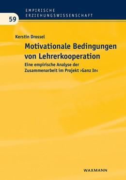 Abbildung von Drossel   Motivationale Bedingungen von Lehrerkooperation   2015   Eine empirische Analyse der Zu...   59