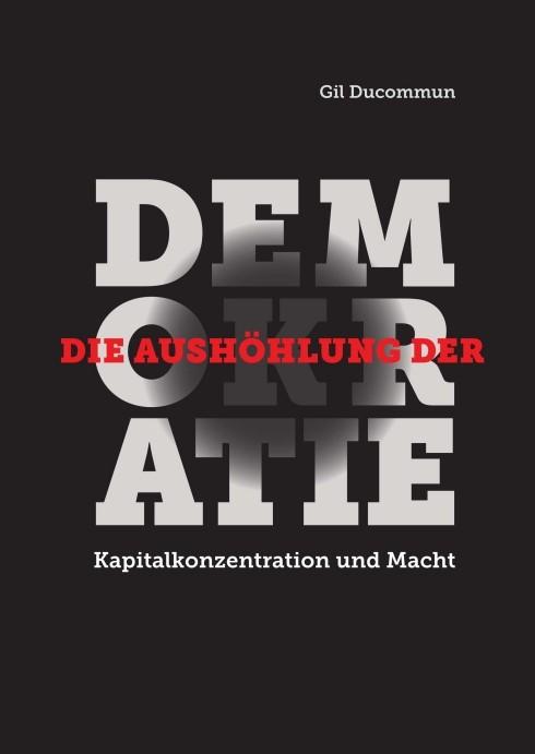 Abbildung von / Ducommun | Die Aushöhlung der Demokratie | 2015