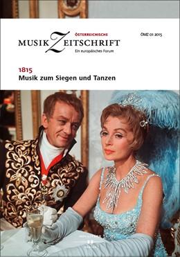 Abbildung von 1815 - Musik zum Siegen und Tanzen   2015   Österreichische Musikzeitschri...   01/2015