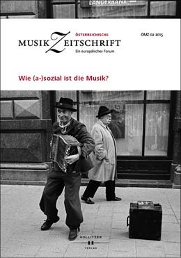Abbildung von Wie (a-)sozial ist die Musik? | 2015 | Österreichische Musikzeitschri... | 02/2015