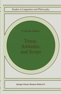Abbildung von Ogihara | Tense, Attitudes, and Scope | 1995 | 58