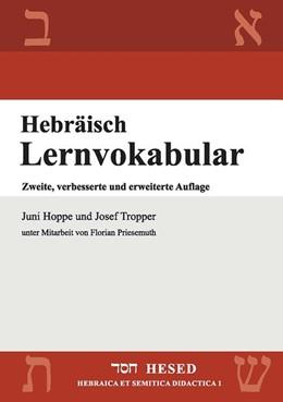 Abbildung von Hoppe / Tropper | Hebräisch Lernvokabular | 3., verbesserte und erweiterte Auflage | 2015 | 500 Vokabeln, thematisch angeo...