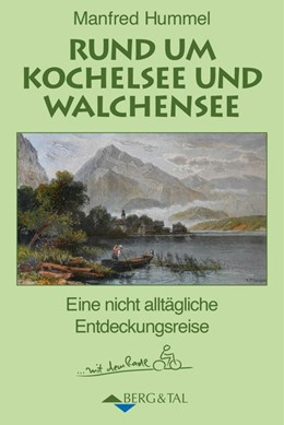 Abbildung von Hummel | Rund um Kochelsee und Walchensee | 1. Auflage | 2017 | beck-shop.de