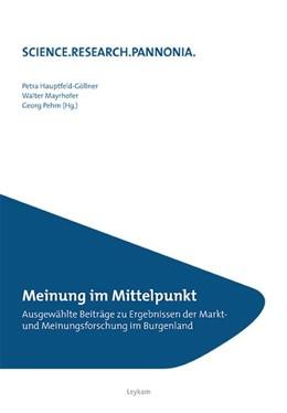 Abbildung von Hauptfeld-Göllner / Mayrhofer | Meinung im Mittelpunkt | 1. Auflage | 2015 | beck-shop.de