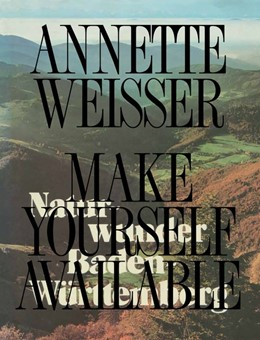 Abbildung von Weisser | Make Yourself Available | 2015