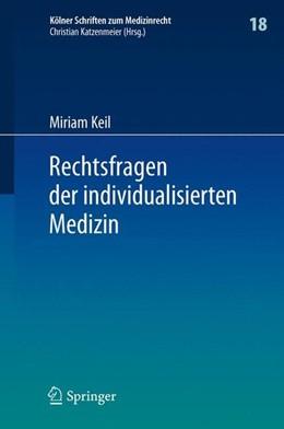 Abbildung von Keil | Rechtsfragen der individualisierten Medizin | 2015 | 2015