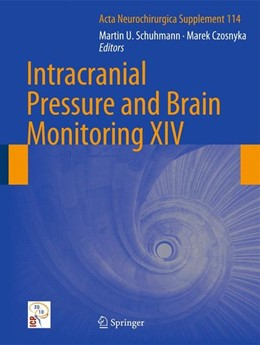Abbildung von Schuhmann / Czosnyka | Intracranial Pressure and Brain Monitoring XIV | 2012
