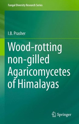Abbildung von Prasher | Wood-rotting non-gilled Agaricomycetes of Himalayas | 2015 | 2015