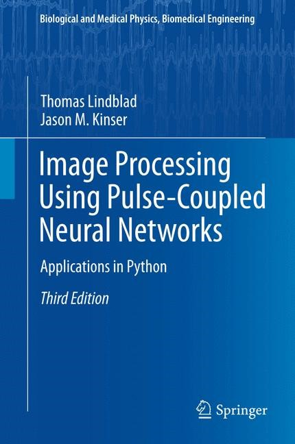 Image Processing using Pulse-Coupled Neural Networks | Lindblad / Kinser | 3rd ed. 2013, 2015 | Buch (Cover)