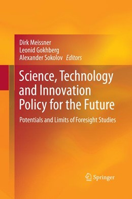 Abbildung von Meissner / Gokhberg / Sokolov | Science, Technology and Innovation Policy for the Future | 2013 | 2015 | Potentials and Limits of Fores...