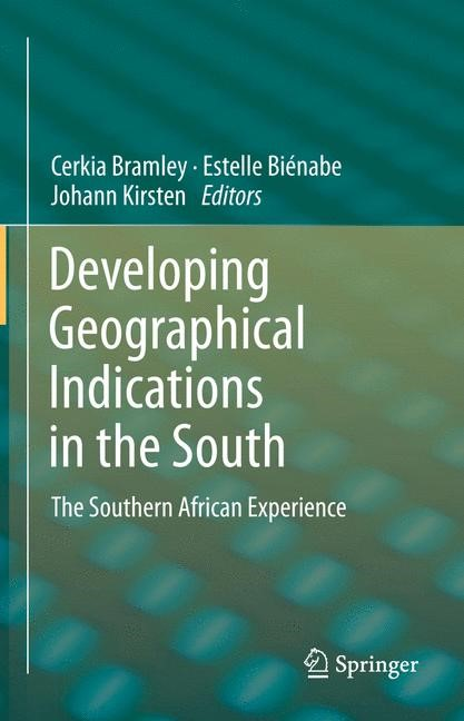 Developing Geographical Indications in the South | Bramley / Bienabe / Kirsten | 2013, 2015 | Buch (Cover)