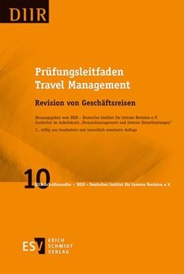 Abbildung von DIIR – Deutsches Institut für Interne Revision e. V. | Prüfungsleitfaden Travel Management | 3. Auflage | 2015 | Band 10 | beck-shop.de