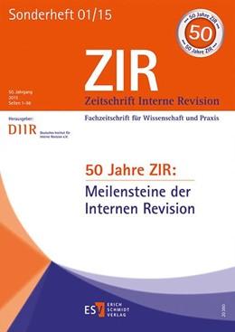 Abbildung von DIIR – Deutsches Institut für Interne Revision e. V. | 50 Jahre ZIR: Meilensteine der Internen Revision | 1. Auflage | 2015 | beck-shop.de