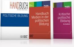 Abbildung von Sander / Lösch / Thimmel | Gesamtwerk Politikunterricht, 3 Bde. | 2014 | HB Pol. Bild., HB Medien i.d. ...
