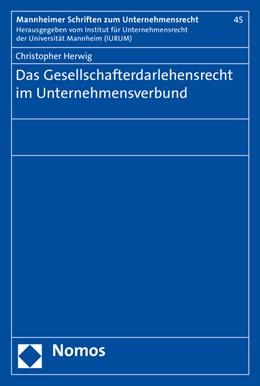 Abbildung von Herwig | Das Gesellschafterdarlehensrecht im Unternehmensverbund | 2015 | 45