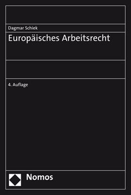 Abbildung von Schiek | Europäisches Arbeitsrecht | 2020