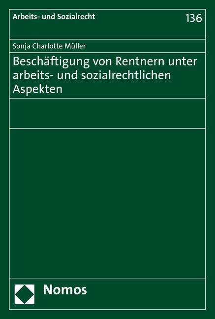 Beschäftigung von Rentnern unter arbeits- und sozialrechtlichen Aspekten | Müller, 2015 | Buch (Cover)