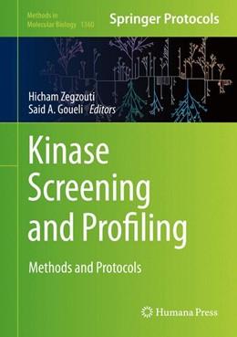 Abbildung von Zegzouti / Goueli | Kinase Screening and Profiling | 1st ed. 2016 | 2015 | Methods and Protocols | 1360