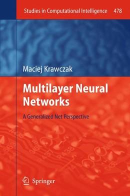 Abbildung von Krawczak | Multilayer Neural Networks | 2013 | 2015