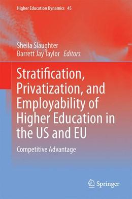 Abbildung von Slaughter / Taylor | Higher Education, Stratification, and Workforce Development | 1. Auflage | 2015 | 45 | beck-shop.de