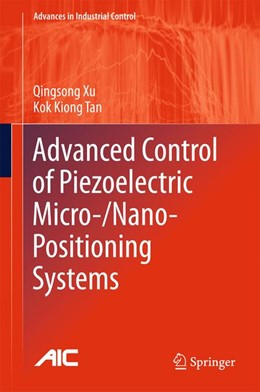 Abbildung von Xu / Tan | Advanced Control of Piezoelectric Micro-/Nano-Positioning Systems | 1st ed. 2016 | 2015