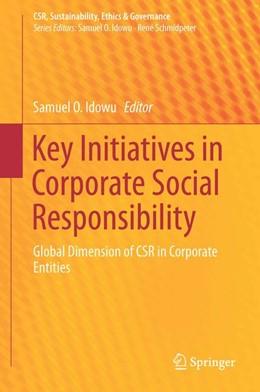 Abbildung von Idowu | Key Initiatives in Corporate Social Responsibility | 1. Auflage | 2015 | beck-shop.de