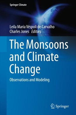 Abbildung von de Carvalho / Jones | The Monsoons and Climate Change | 1. Auflage | 2016 | beck-shop.de