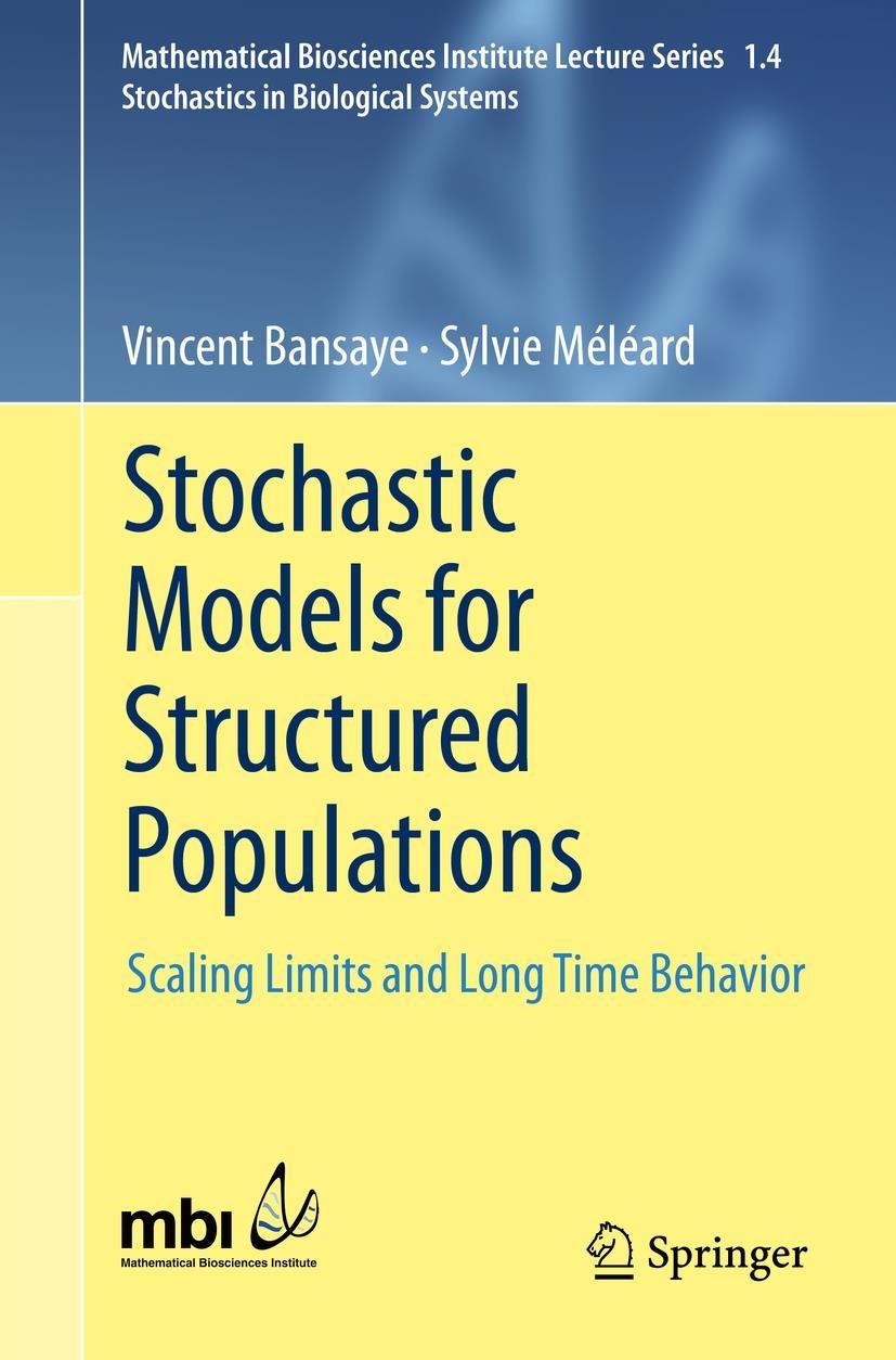Abbildung von Meleard / Bansaye | Stochastic Models for Structured Populations | 1st ed. 2015 | 2015