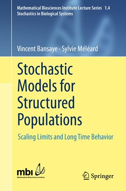 Abbildung von Meleard / Bansaye | Stochastic Models for Structured Populations | 1st ed. 2015 | 2015 | Scaling Limits and Long Time B...
