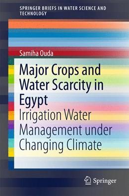 Abbildung von Ouda | Major Crops and Water Scarcity in Egypt | 1. Auflage | 2015 | beck-shop.de