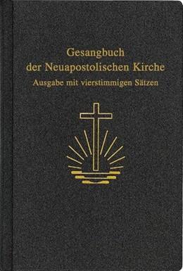 Abbildung von Gesangbuch der Neuapostolischen Kirche | 2004 | Ausgabe mit vierstimmigen Sätz...
