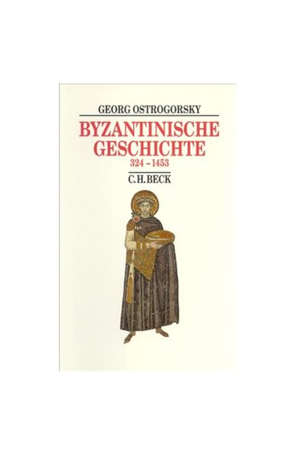 Cover: Georg Ostrogorsky, Byzantinische Geschichte
