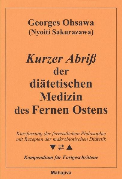Kurzer Abriß der Medizin des Fernen Ostens | Ohsawa, 1995 | Buch (Cover)