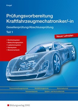 Abbildung von Kregel | Prüfungsvorbereitung Kraftfahrzeugmechatroniker Teil 1 | 1. Auflage | 2015 | beck-shop.de