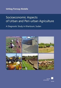 Abbildung von Abdalla | Socioeconomic Aspects of Urban and Peri-urban Agriculture: | 2012 | A Diagnostic Study in Khartoum...