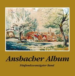 Abbildung von Schötz   Ansbacher Album   2012   Band 25