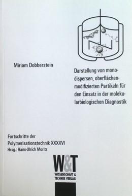 Abbildung von Dobberstein | Darstellung von monodispersen, oberflächenmodifiziereten Partikeln für den Einsatz in der molekularbiologischen Diagnostik | 2013