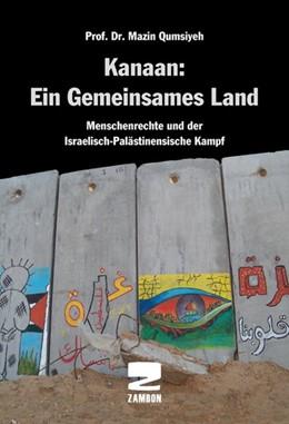 Abbildung von Qumsiyeh | Kanaan: Ein gemeinsames Land | 1. Auflage | 2015 | beck-shop.de