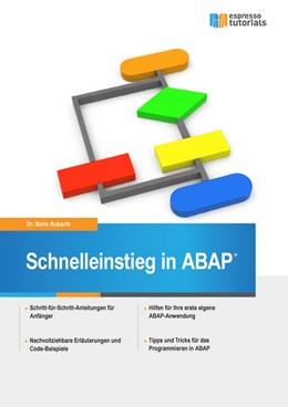 Abbildung von Rubarth | Schnelleinstieg in ABAP | 1. Auflage | 2014 | beck-shop.de