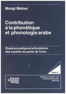 Abbildung von Metoui | Contribution à la phonètique et phonologie arabe | 1989 | Etude acoustique et articulato...
