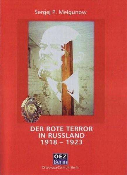 Abbildung von Melgunow | Der rote Terror in Russland 1918-1923 | 2008