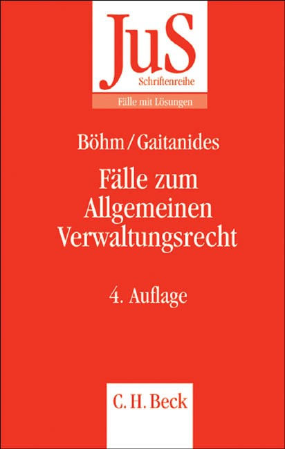 Abbildung von Böhm / Gaitanides | Fälle zum Allgemeinen Verwaltungsrecht | 4., neu bearbeitete Auflage | 2007