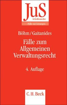 Abbildung von Böhm / Gaitanides   Fälle zum Allgemeinen Verwaltungsrecht   4., neu bearbeitete Auflage   2007   Band 54