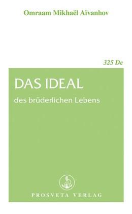 Abbildung von Aivanhov | Das Ideal des brüderlichen Lebens | 1. Auflage | 2015 | beck-shop.de