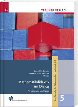 Abbildung von Del Chicca / Hohenwarter | Mathematikdidaktik im Dialog | 1. Auflage | 2015 | beck-shop.de