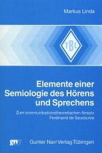 Elemente einer Semiologie des Hörens und Sprechens   Linda, 2001   Buch (Cover)