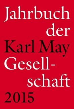 Abbildung von Roxin / Schleburg | Jahrbuch der Karl-May-Gesellschaft 2015 | 1. Auflage | 2015 | beck-shop.de