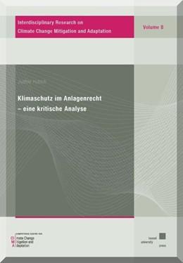 Abbildung von Hutsch | Klimaschutz im Anlagenrecht - eine kritische Analyse | 1. Auflage | 2015 | beck-shop.de