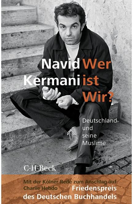 Cover: Navid Kermani, Wer ist Wir?